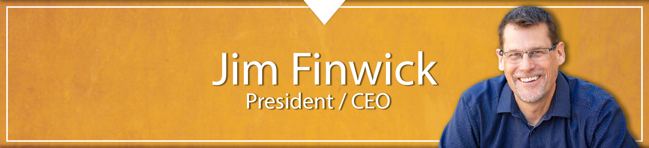 Jim Finwick CEO
